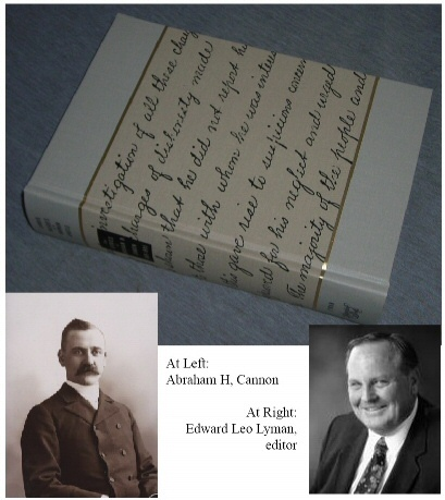 Candid Insights of a Mormon Apostle - the Diaries of Abraham H. Cannon, 1889-1895, Lyman, Edward Leo (editor)