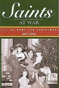 Saints At War - I'Ll be Home for Christmas, Freeman, Robert C.