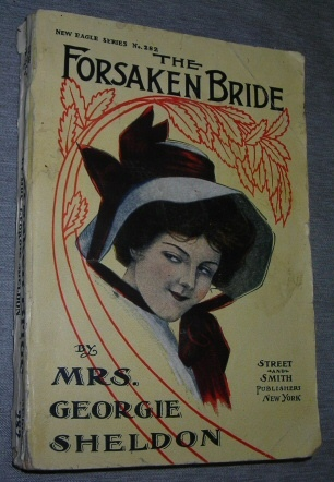 Image for The Forsaken Bride -  or, A Wife's Cruel Trials