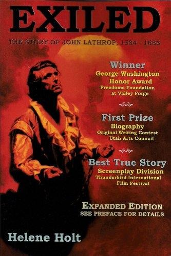 Exiled - the Story of John Lathrop, Holt, Helene