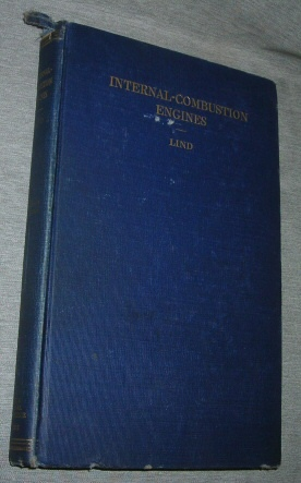 Image for Internal-Combustion Engines -  Their Principles and Application to Automobile, Aircraft, and Marine Purposes