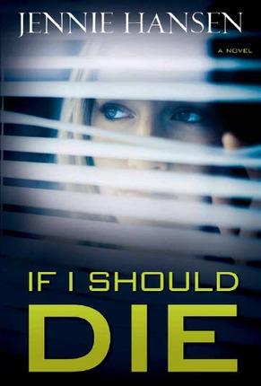 If I Should Die, Hansen, Jennie