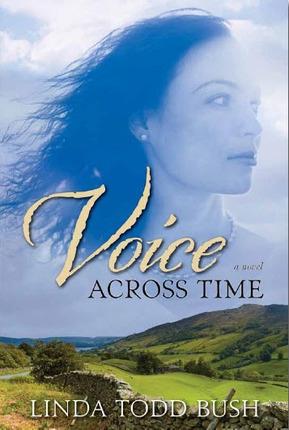 Voice Across Time -  A Novel, Bush, Linda Todd