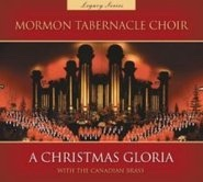 Christmas Gloria -  With the Canadian Brass, Mormon Tabernacle Choir