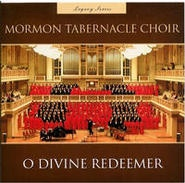 O Divine Redeemer, Mormon Tabernacle Choir