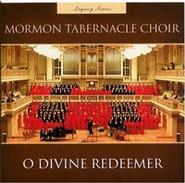 O Divine Redeemer, Mormon Tabernacle Choir
