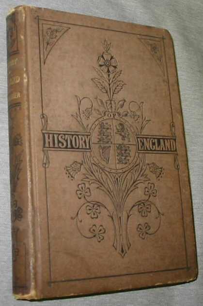 A History Of England -  For the Use of Schools, Thalheimer, M. E.
