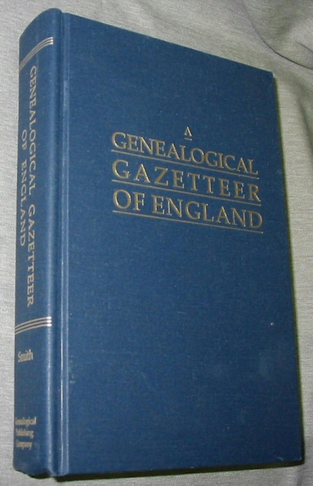 A Genealogical Gazetteer of England -, Smith, Frank