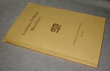 Louisiana Folklore, Publication of Louisiana Folklore Society