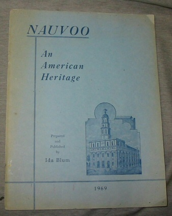 Nauvoo - An American Heritage, Blum, Ida