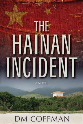 Image for The Hainan Incident -  A Novel