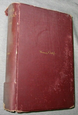 Image for Thomas Carlyle -  A History of the First Forty years of His Life 1795 - 1835