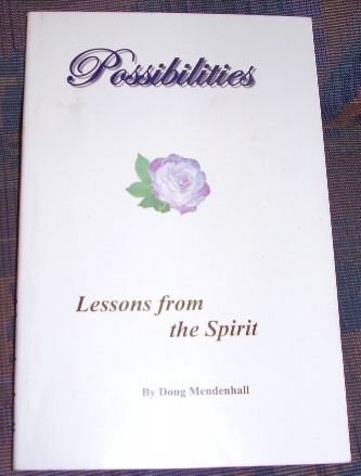 Possibilities Lessons from the Spirit, Mendenhall, Doug