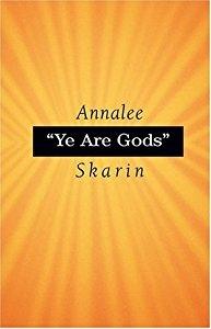 YE ARE GODS, Skarin, Annalee