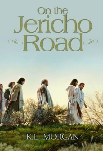 On the Jericho Road, Morgan, K. L.