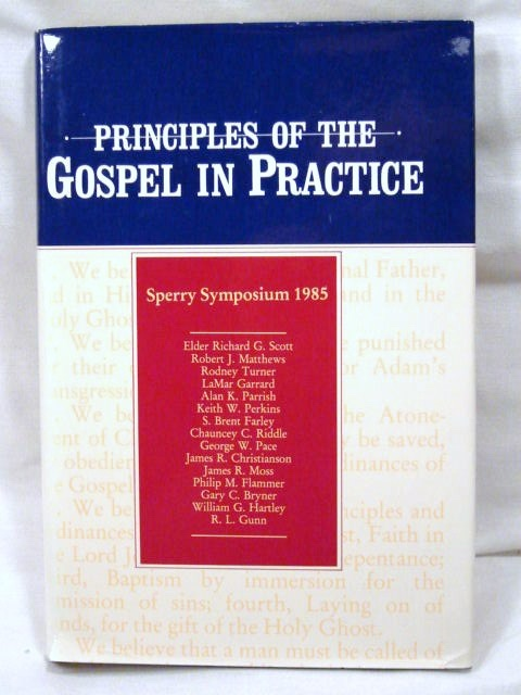 Image for PRINCIPLES OF THE GOSPEL IN PRACTICE - Sperry Symposium 1985 Mormon