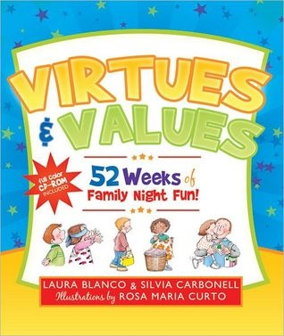 Virtues and Values -  52 Weeks of Family Night Fun!