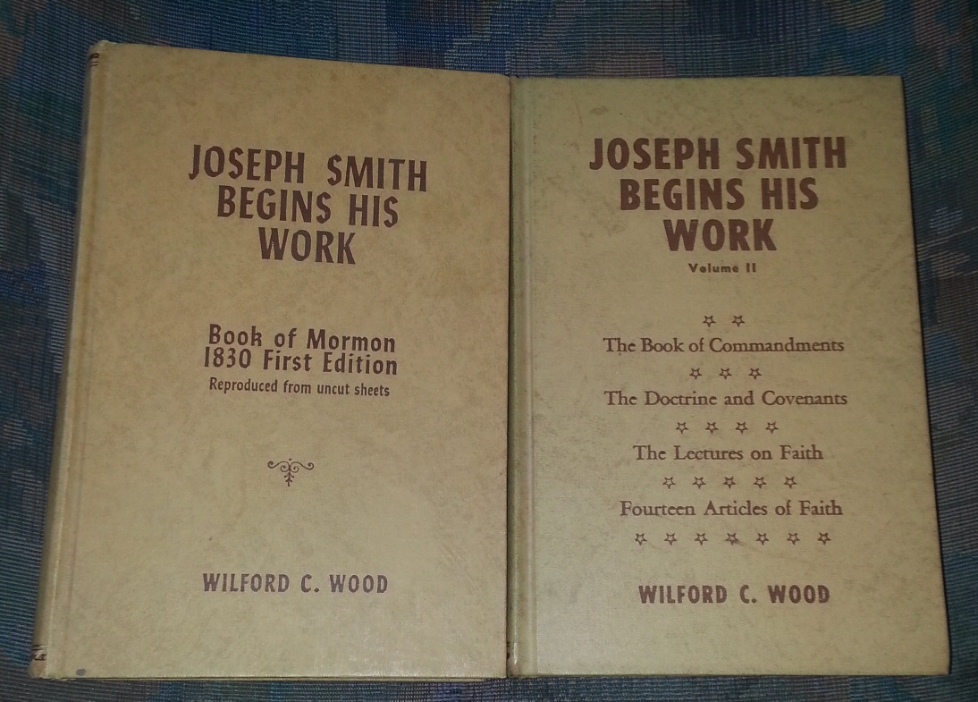 Joseph Smith Begins His Work, 2 Vol. Set, Wood, Wilford C.