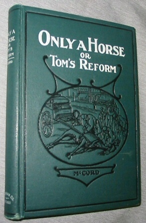 Image for Only a Horse or Tom's Reform
