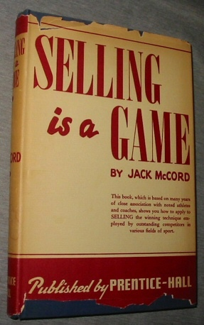Selling is a Game, McCord, Jack