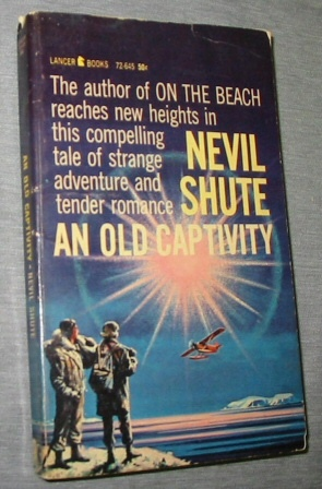 An Old Captivity, Shute, Nevil