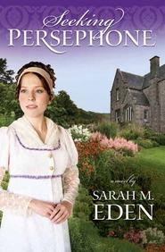 Seeking Persephone, Eden, Sarah M.