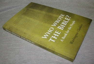 Who Wrote the Bible? -  A Book for the People, Gladden, Washington
