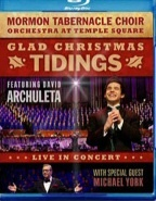 Glad Christmas Tidings Featuring David Archuleta - Blu-Ray Disc, Mormon Tabernacle Choir and David Archuleta