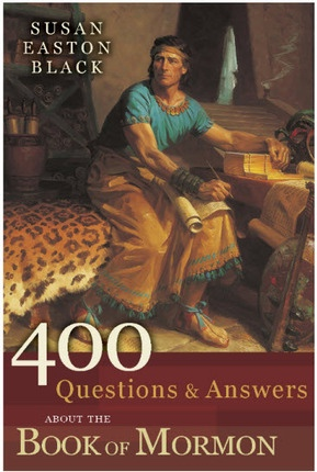 400 Questions & Answers about the Book of Mormon, Black, Susan Easton