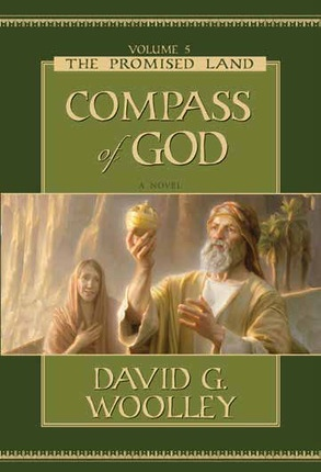 The Promised Land - Vol 5 -  Compass of God, Woolley, David G.