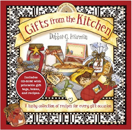 Gifts from the Kitchen -  A tasty collection of recipies for every gift occasion, Harman, Debbie G.