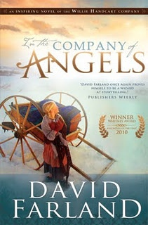 In the Company of Angels - Based on the True Story of the Willie Handcart Company of 1856, Farland, David