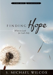 Finding Hope - Where to Look for God's Help, Wilcox, S. Michael