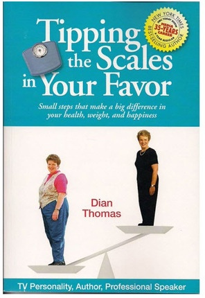 Image for Tipping the Scales in Your Favor -  Small Steps That Make a Big Difference in Your Health, Weight and Happiness
