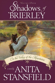 Shadows of Brierley -  Audio CD -   In the Valley of the Mountains, Stansfield, Anita