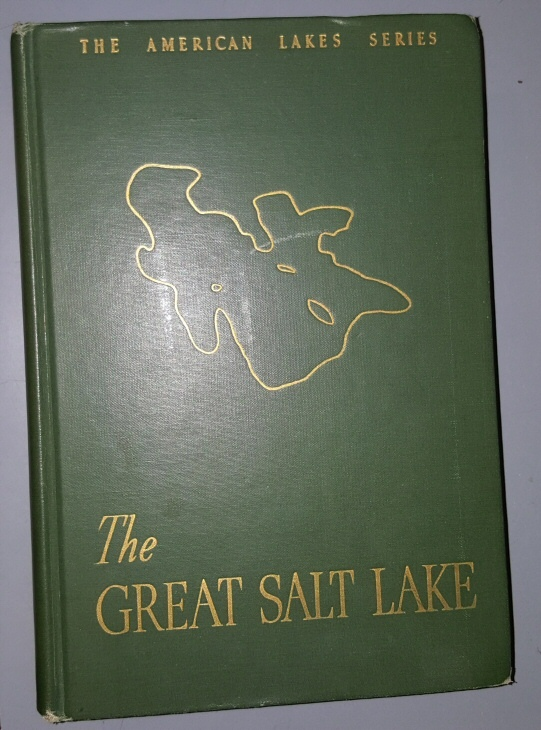 THE GREAT SALT LAKE, Morgan, Dale L.