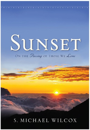 Image for Sunset - On the Passing of Those We Love