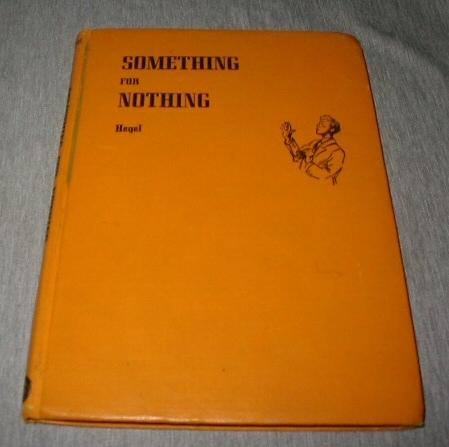 Something for Nothing, Hegel, Irma