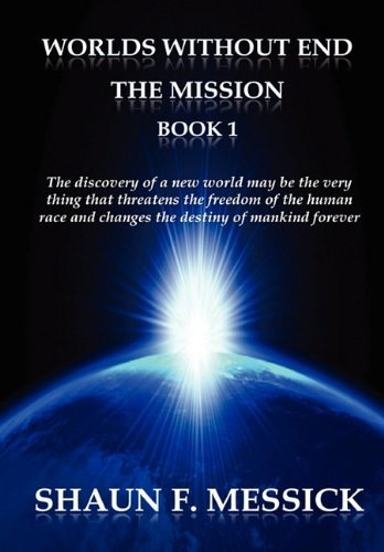 Worlds Without End -  The Mission, Messick, Shaun
