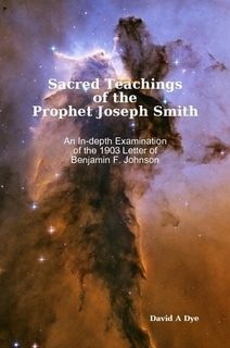 Sacred Teachings of the Prophet Joseph Smith, Dye, David A.