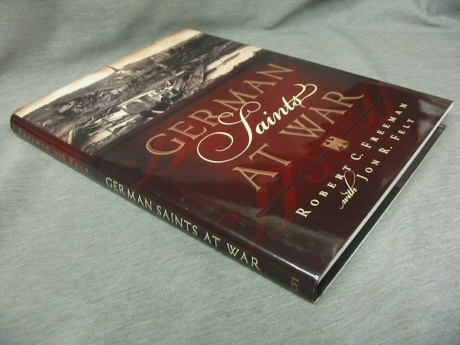 German Saints At War, Freeman, Robert & Felt, John