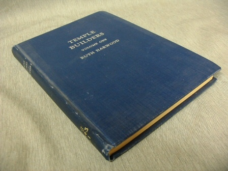 TEMPLE BUILDERS - Volume 1, Harwood, Ruth
