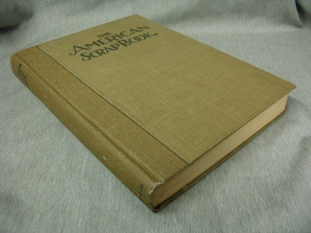 American Scrap Book -   The Year's Golden Harvest of Thought and Achievement, Various,