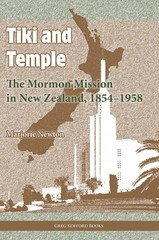 Image for Tiki and Temple -  The Mormon Mission in New Zealand, 1854-1958
