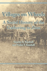 Image for Villages on Wheels -  A Social History of the Gathering to Zion