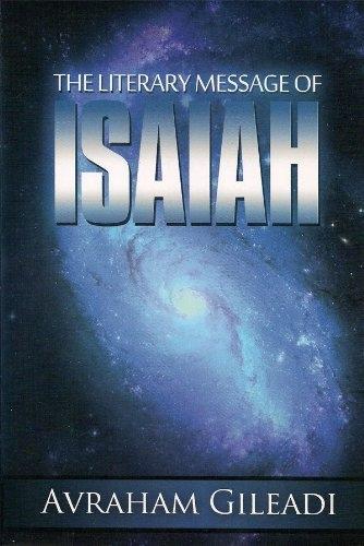 Literary Message of Isaiah, Gileadi, Avraham