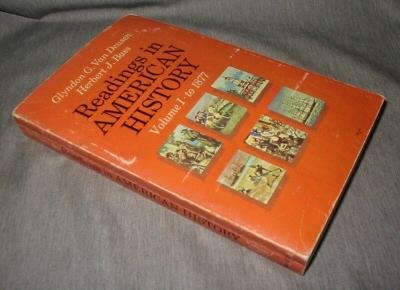 Readings in American History -  Volume I: To 1877, Deusen, Glyndon Van