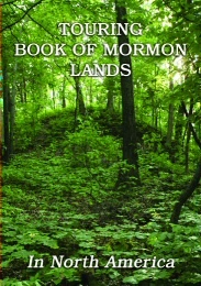 Image for Touring Book of Mormon Lands In North America
