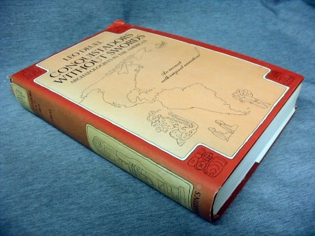 Conquistadors Without Swords -   Archaeologists in the Americas, Deuel, Leo
