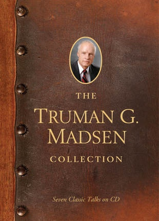 The Truman G. Madsen Collection -  Six Classic Talks on CD, Madsen, Truman G.